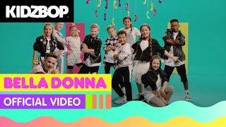 KIDZ BOP Kids - Bella Donna (Official Video) [KIDZ BOP Germany 2]