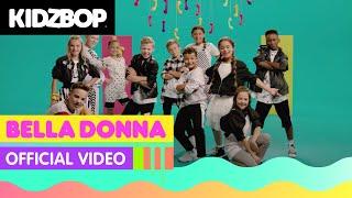 Download KIDZ BOP Kids - Bella Donna (Official Video) [KIDZ BOP Germany 2]
