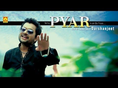 Darshanjeet (Voice of Punjab Finalist) - Pyar Karda Han - Goyal Music - Official Song HD