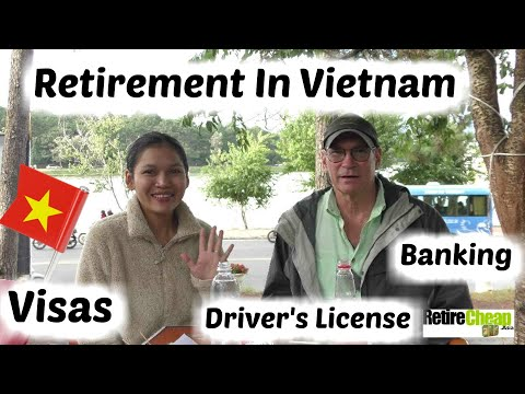 Vietnam - Long Term Visas, Housing, Drivers License and Banking