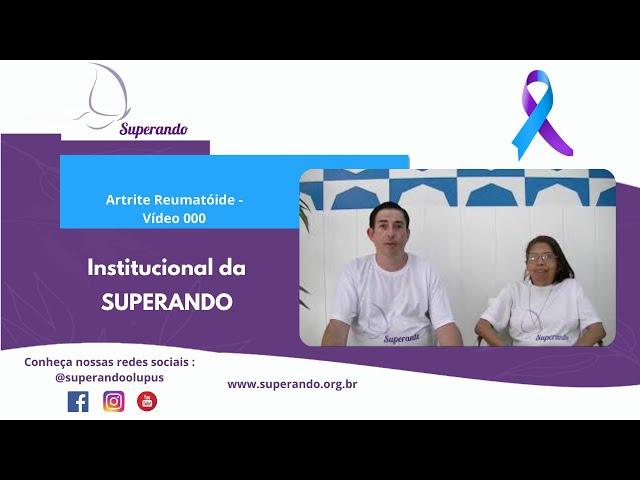 LÚPUS - Vídeo 000 - Institucional da SUPERANDO