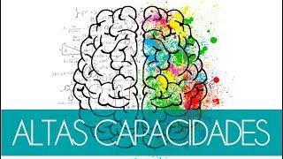 Cómo identificar y trabajar con Altas Capacidades - Ideas para Profes