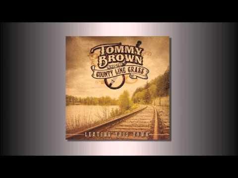 Tommy Brown and the County Line Grass - Let Them Know I'm From Virginia
