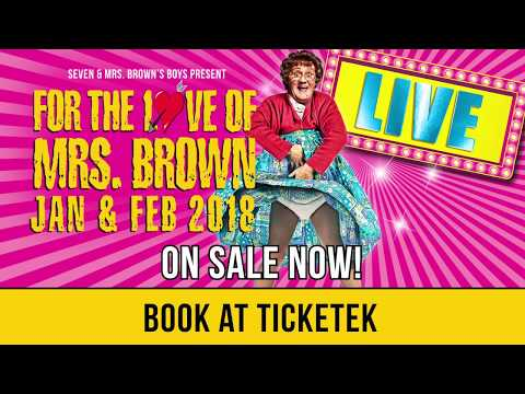 Mrs. Brown's Boys AUSTRALIA & NEW ZEALAND TOUR 2018 - For The Love of Mrs. Brown