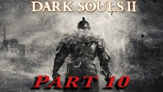 Dark Souls 2 Gameplay Part 10 The Lost Bastille - Exile Holding Cells