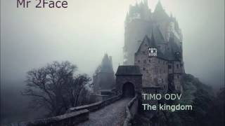 TiMO ODV- The KIngdom