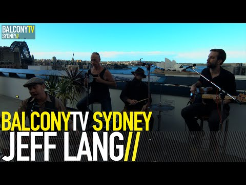 JEFF LANG - I WANT TO RUN BUT MY LEGS WON'T STAND (BalconyTV)