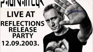 Paul Van Dyk Live At Reflections Release Party, 12.09.2003., Unionhalle, Frankfurt
