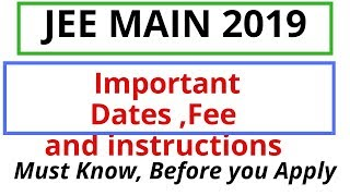 JEE main 2019 Exam details|Important dates and instructions before apply for JEE main