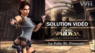 [Wii] Tomb Raider : Anniversary (2007) - Niveau 05 - La Folie St. François