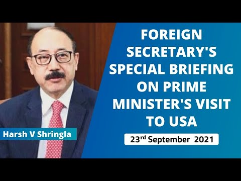 Foreign Secretary's special briefing on Prime Minister's visit to USA  ( 23rd September 2021 )