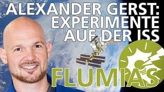Alexander Gerst: Das Experiment FLUMIAS