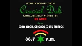Crucial Dub (DJ Aldo) WLUW 88.7 FM Guest Mix 2012.