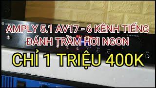 Dùng thử amply 5.1 - 6 kênh chỉ 1 triệu 400k