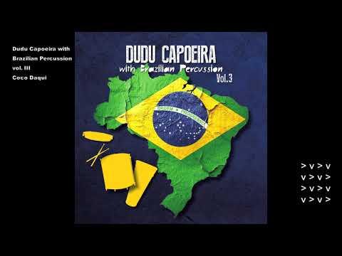Coco Daqui - Brazilian Percussion vol. 3