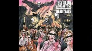 This Or The Apocalypse - A Damn Moment