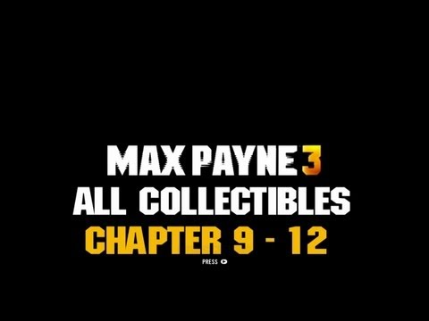 AH Guide: Max Payne 3 - Chapter 9 - 12...