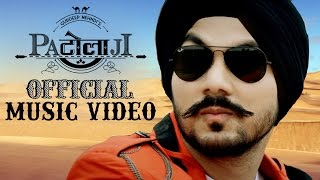 Patolaji by Gurdeep Mehndi  - Official Full Music Video