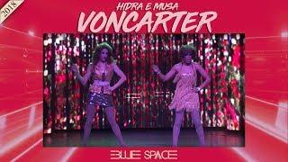Blue Space Oficial - Hidra e Musa Voncarter - 19.05.18