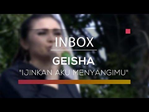 Geisha - Ijinkan Aku Menyayangimu (Live on Inbox)