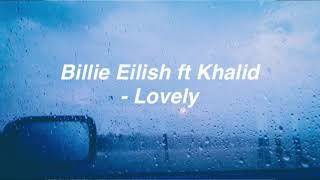 Billie Eilish ft Khalid - Lovely // Rainymood