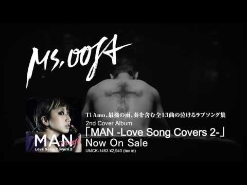 Ms.OOJA - Cover Album「MAN -Love Song Covers 2-」Release!!