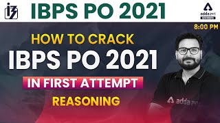 How to Crack IBPS PO 2021 Reasoning Section in First Attempt?