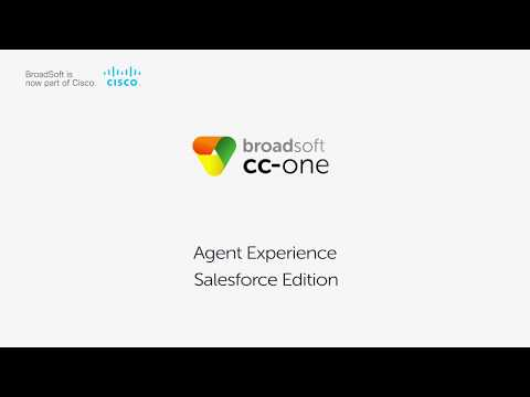 BroadSoft CC-One Agent Experience for Salesforce Edition