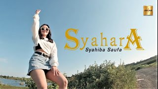 Syahiba Saufa - Syahara (Official Music Video)