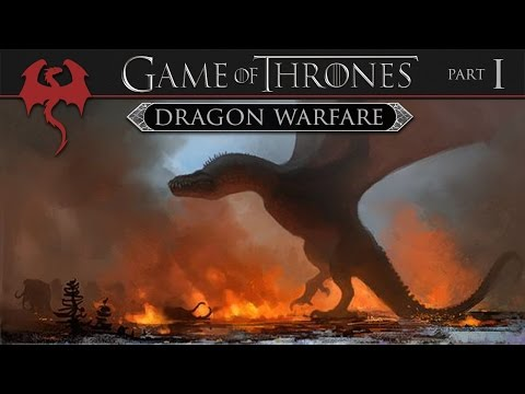 Game of Thrones: Anatomy of Dragon Warfare (Part 1 of 3)