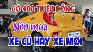 Mua xe cũ hay xe mới với 400 triệu đồng chơi xuân 2018 | 4 mẫu xe Toyota cũ nên mua nhất