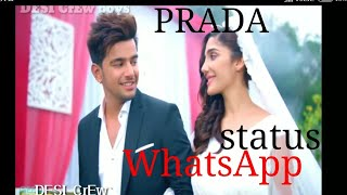{ PRADA-JASS MANAK }👉💖💖👈NEW PUNJABI WHATSAPP STATUS VIDEO BY DESI CrEw boys