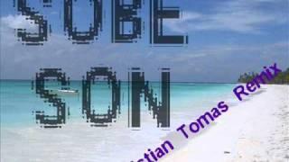 Sobe son - Cristian Tomas Remix