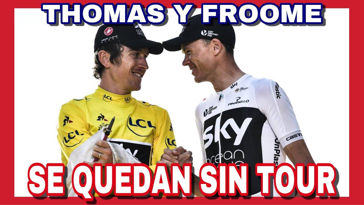 ? Chris FROOME y Geraint THOMAS Fuera del INEOS en el TOUR de Francia 2020 ??