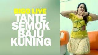 Download Video Goyang Tante Semok Baju Kuning Bigo Live MP3 3GP MP4