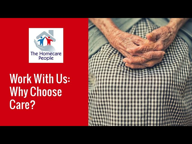 Work With Us: Why Choose Care?