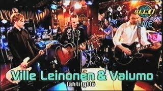 Ville Leinonen & Valumo - Tähtityttö-live (Jyrki 2000)