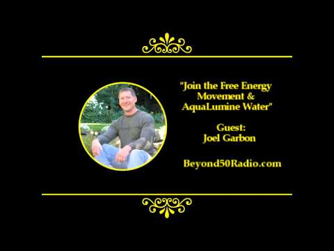 Join the Free Energy Movement & AquaLumine Water