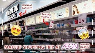 Makeup Shopping Trip @ Aeon Jakarta Garden | Vlog Belanja Kosmetik Murah Lengkap, Drugstore, Lokal