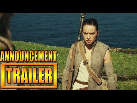 Star Wars Episode VIII Announcement Trailer