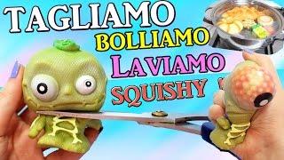 TAGLIAMO Gli SQUISHY! BOLLIAMOLI E LAVIAMOLI !! Cut Open Squishy #4