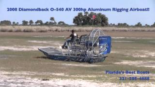 2008 Diamondback O-540 Av 300hp Aluminum Rigging Airboat!