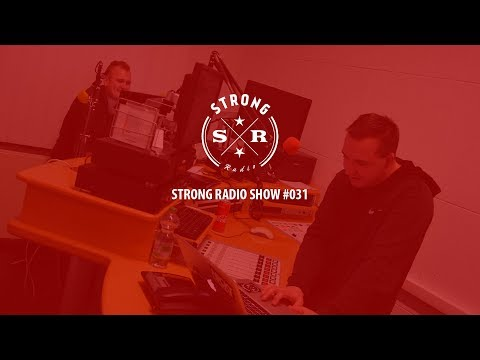 Strong Radio Show #031 (#SRS031)