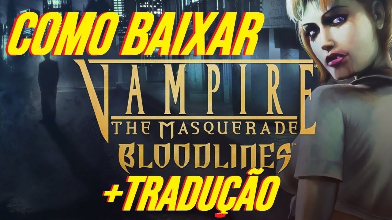 the vampire masquerade bloodlines crack torrent