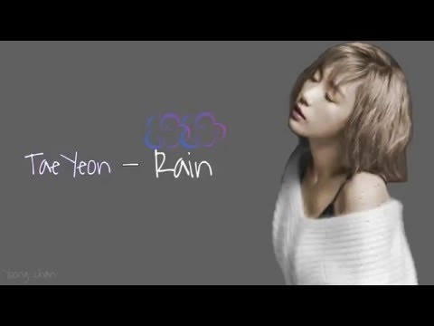 Free Download Taeyeon - Rain Lyrics [rom|eng] Mp3 dan Mp4