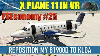 X Plane 11 VR FSEconomy #25 Reposition Carenado B1900D To KLGA Pt1