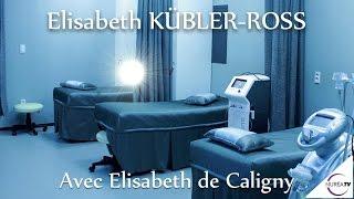 « Elisabeth Kübler-Ross » avec Elisabeth de Caligny - NURÉA TV