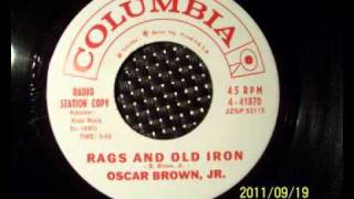 OSCAR BROWN JR. - RAGS AND OLD IRON