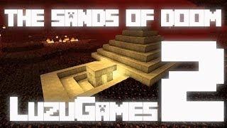 EL TESORO!!!: The Sands of Doom E2 - [LuzuGames]