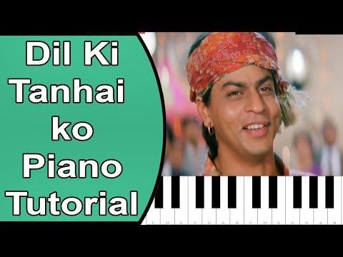 Dil Ki Tanhai Ko   Chaahat   Piano Tutorial